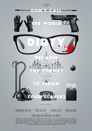 Dont call the world dirty...un film dAli Sinaci & Pablo Martin